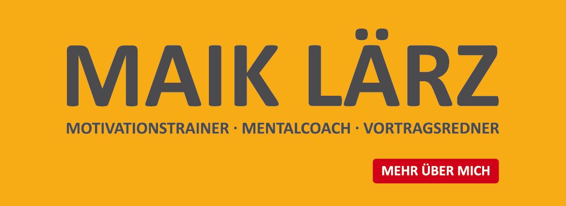 Maik Lärz Motivationstrainer Mentalcouch Vortragsredner